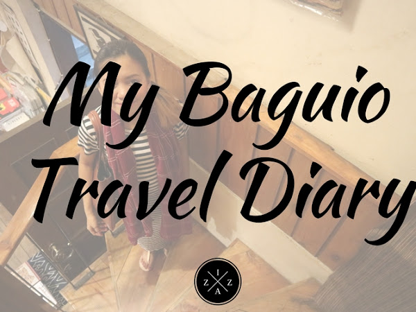 My Baguio 4Days|3Nights Travel Diary