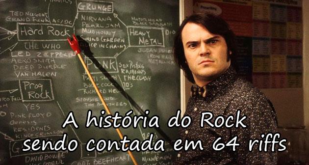 A HISTÓRIA DO ROCK SENDO CONTADA EM 64 RIFFS