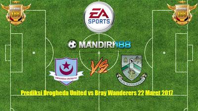 AGEN BOLA - Prediksi Drogheda United vs Bray Wanderers 22 Maret 2017