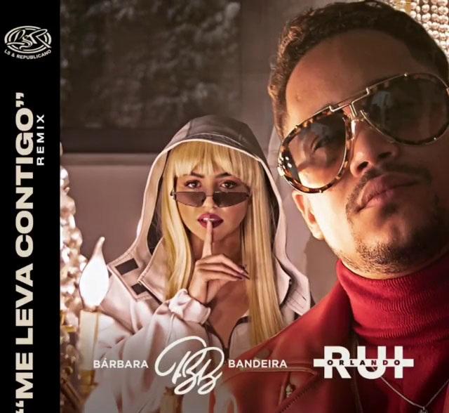 Rui Orlando Feat. Bárbara Bandeira - Me Leva Contigo (Remix)