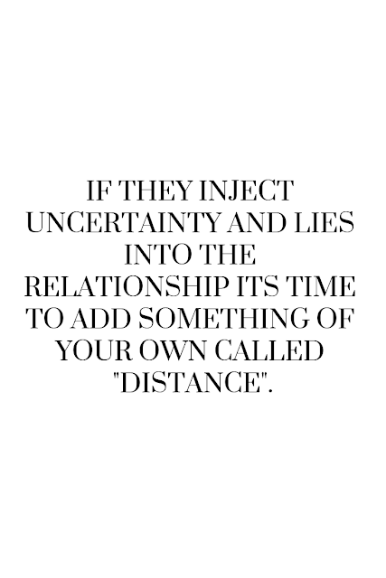 A Relationship filled with lies and uncertainty will never prosper.