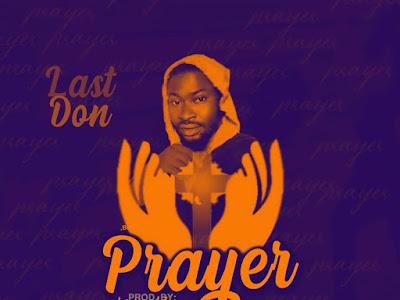 [MUSIC] Las Don - Prayer