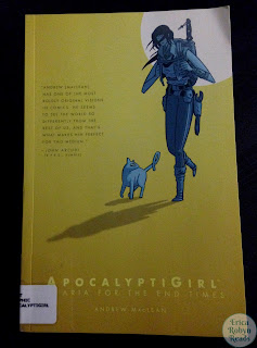 ApocalyptiGirl: An Aria for the End Times by Andrew MacLean book image