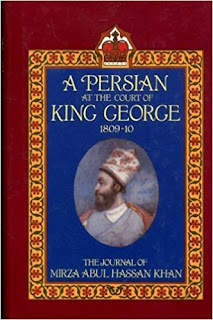 Front cover of A Persian at the Court of King George 1809-10 edited by M Cloake 1989