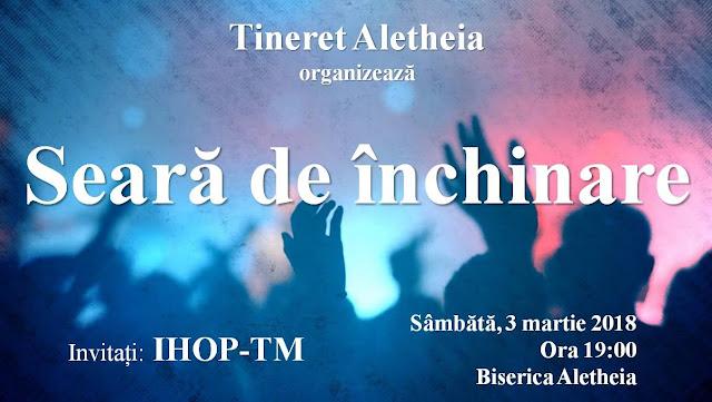 Seara de inchinare cu IHOP TM la Aletheia Timisoara