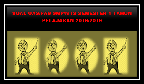 Prediksi Soal UAS ( PAS ) SMP/MTs Semester 1 Seni Budaya Kelas IX Semester 1 K13 Tahun 2018/2019