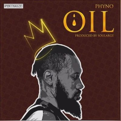 [Song] Phyno – OIL-www.mp3made.com.ng