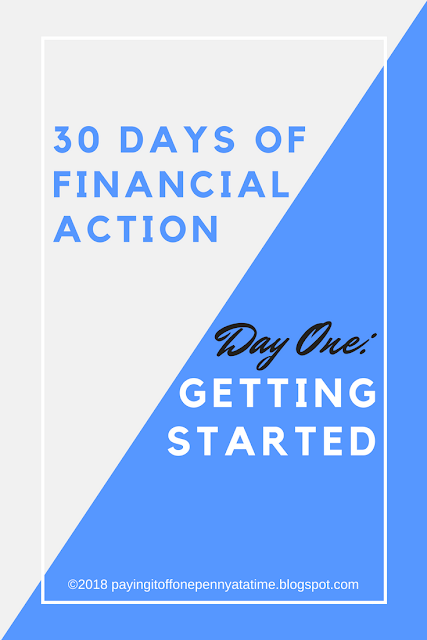 30 Days of Financial Action: Day 1 -- Getting Started