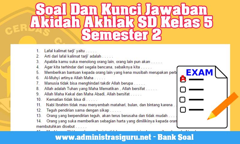 Soal Dan Kunci Jawaban Akidah Akhlak SD Kelas 5 Semester 2