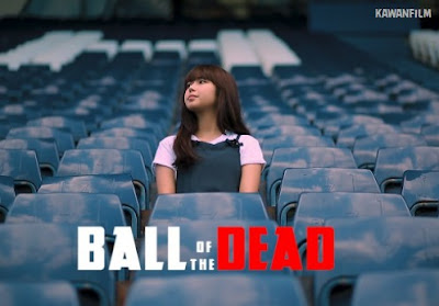 Ball Of The Dead - [Zombie Short Film Official] HD