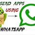 Cara Mengirim Aplikasi dan Game di WhatsApp, Begini Triknya