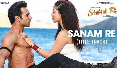 Sanam Re Tu Mera - Arijit Singh - Sanam Re (2016)