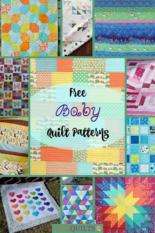 40+ Free Baby Quilt Patterns By FaveQuilts