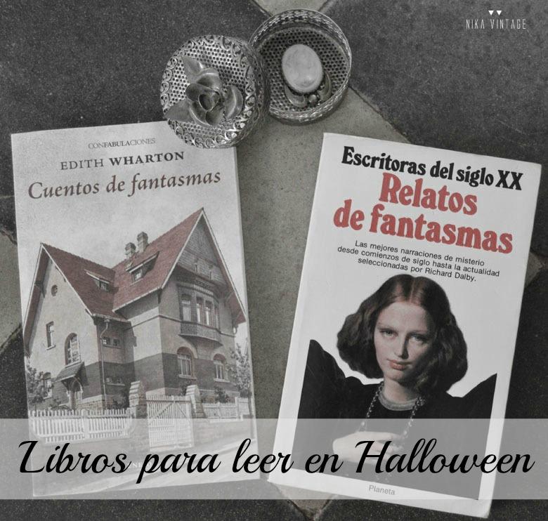 halloween, literatura, libros, terror, intriga, dracula, vampiros, frankestein, fantasmas, escritores oscuros, leer, lectura, misterio, relatos goticos