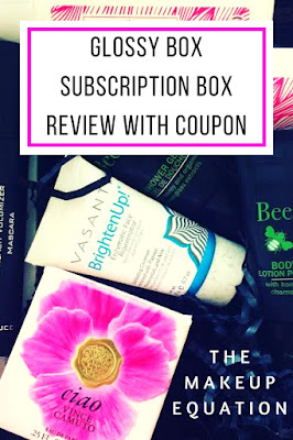 GlossyBox Subscription Box Review April 2017 With Coupons