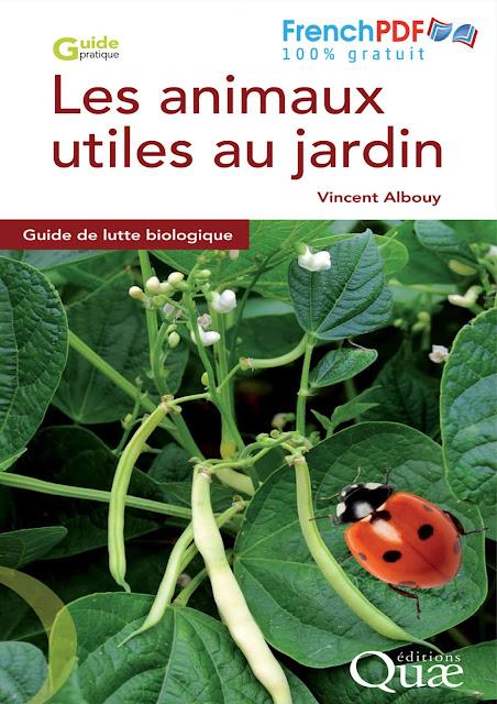 Les animaux utiles au jardin PDF Gratuit