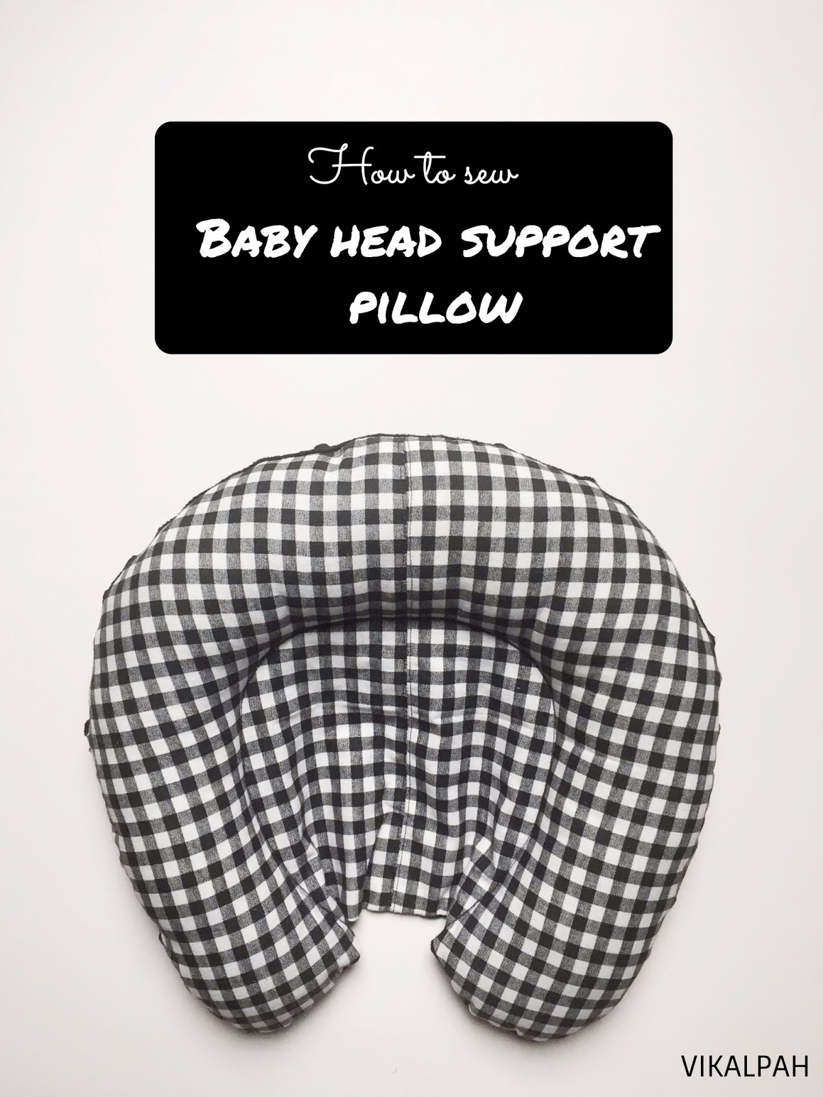 Vikalpah How To Sew Baby Head Support Pillow