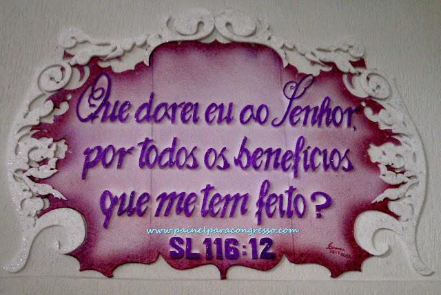 painel com tema para festividade  /  SALMO 116:12