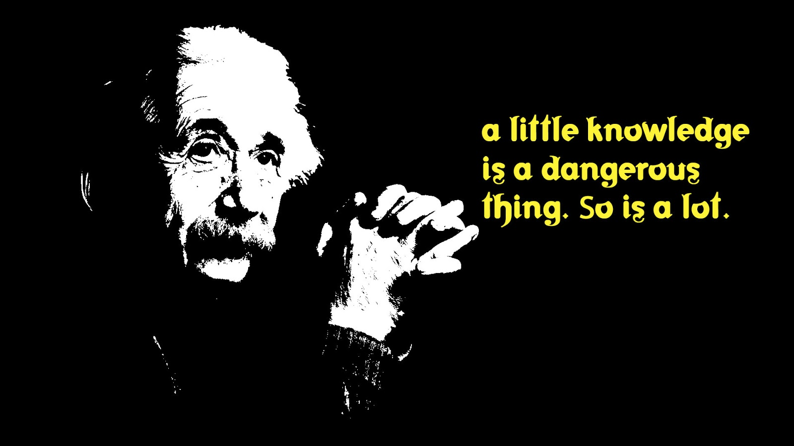 little knowledge is dangerous An essay on criticism is one of the first major poems written by the english writer alexander pope (1688-1744) it is the source of the famous quotations to err is human, to forgive divine, a little learning is a dang'rous thing (frequently misquoted as a little knowledge is a dang'rous thing), and fools rush in where angels fear to.
