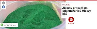 http://pl.blastingnews.com/styl-zycia/2015/11/zielony-proszek-na-odchudzanie-hit-czy-kit-00668993.html