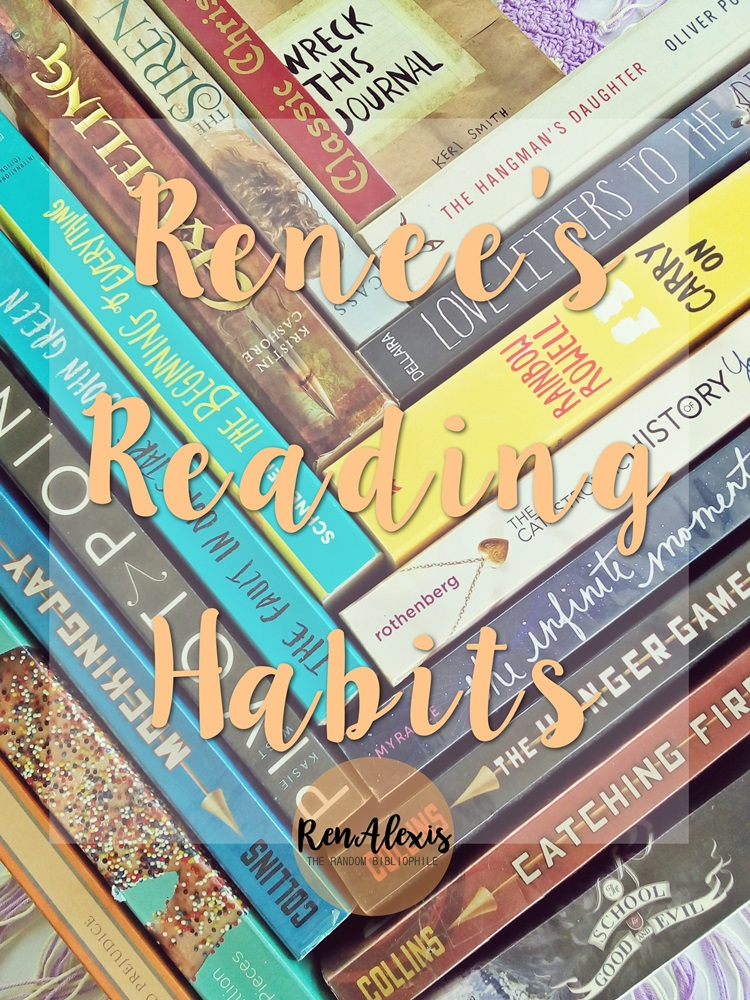 Renee Alexis - Reading Habits