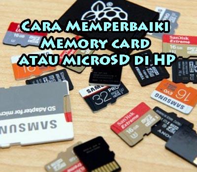 Cara Memperbaiki Memory Card Atau Microsd Di Hp