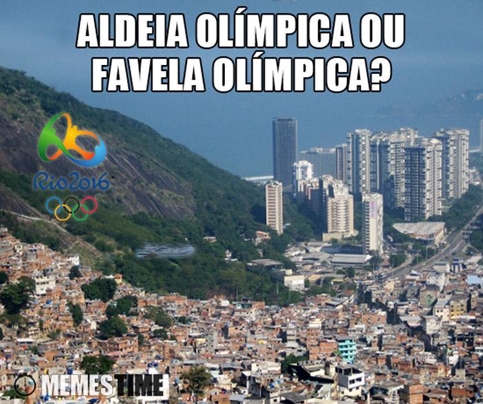 Memes Time Favela do Rio de janeiro – Aldeia Olímpica ou Favela Olímpica?