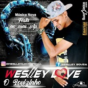 Weslley Love  - Promocional 2019