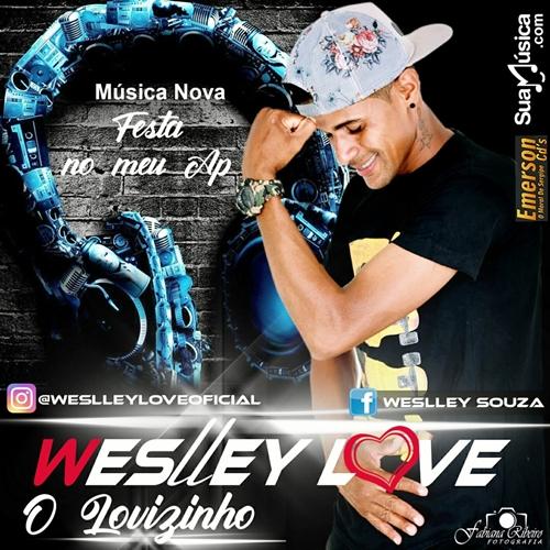 Weslley Love  - Promocional 2019