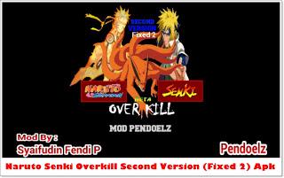 Naruto Senki Overkill Apk Mod