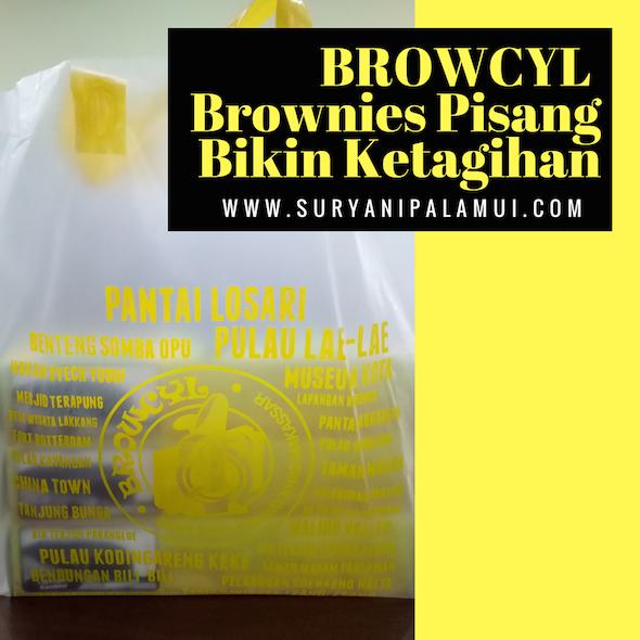 Browcyl Brownies Pisang Bikin Ketagihan Yanikmatilah Saja
