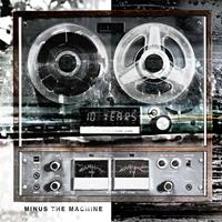 [2012] - Minus The Machine [Deluxe Edition]