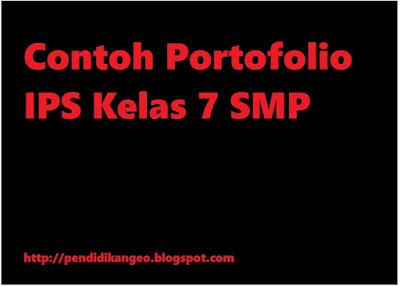 Contoh Portofolio IPS Kelas 7 SMP