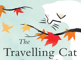 "Book Review: ""The Travelling Cat Chronicles"" by Hiro Arikawa"