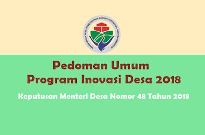 Keputusan Direktur Jenderal Pembangunan dan Pemberdayaan Masyarakat Desa Nomor 36 Tahun 2018 tentang Petunjuk Teknis Pencairan Bantuan Pemerintah Pengelolaan Pengetahuan dan Inovasi Desa (PPID) Tahun 2018 pada Tim Pelaksana Inovasi Desa (TPID)