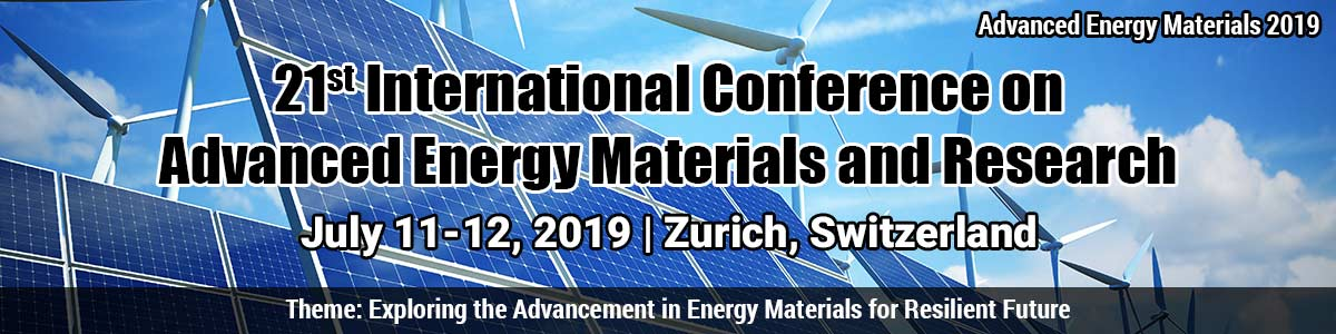 21st International Conference on Advanced Energy Materials and Research
