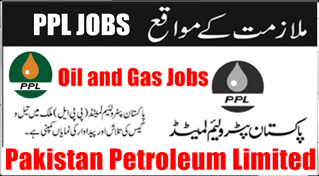 PPL Jobs 2020, Pakistan Petroleum Limited Latest new vacancies in 2020