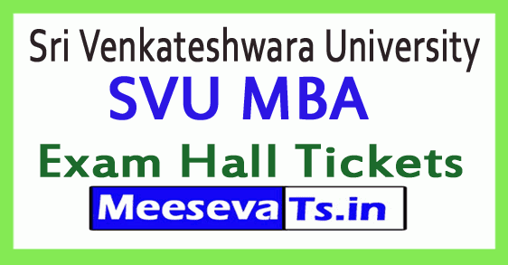 Sri Venkateshwara University SVU MBA Exam Hall Tickets