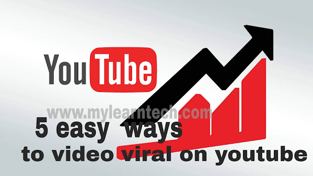 5 easy ways to Video Viral on YouTube