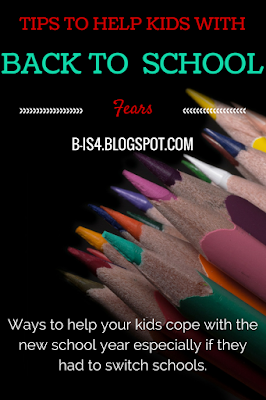 http://b-is4.blogspot.com/2015/08/tips-to-ease-back-to-school-fears.html