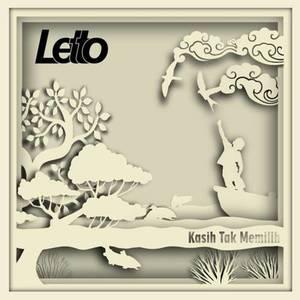 Download Lagu Letto - Kasih Tak Memilih