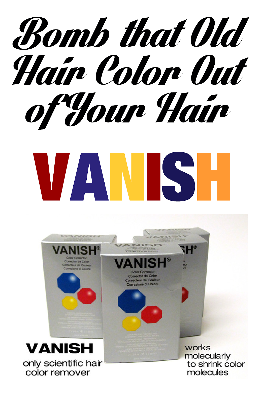 Vanish Our Awesome Hair Color Remover Exactly How To Use
