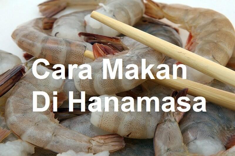 cara makan di hanamasa