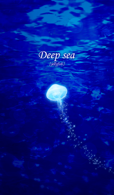 Deep sea [jellyfish]