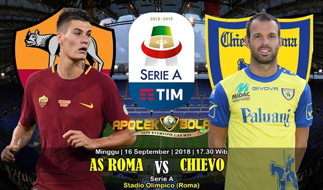 Prediksi AS Roma vs Chievo 16 September 2018