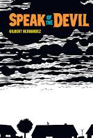 Speak of the Devil by Gilbert Hernandez.