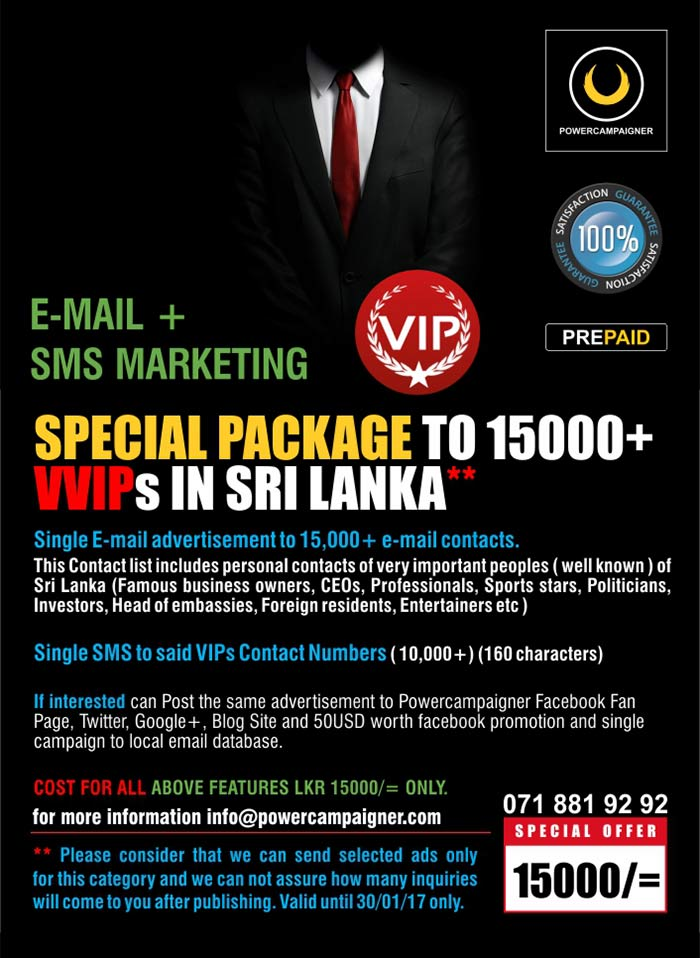 SPECIAL PACKAGE TO 15000+ VVIPs IN SRI LANKA** (Email and SMS Marketing )