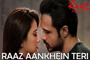 RAAZ AANKHEIN TERI - Raaz Reboot - Arijit Singh