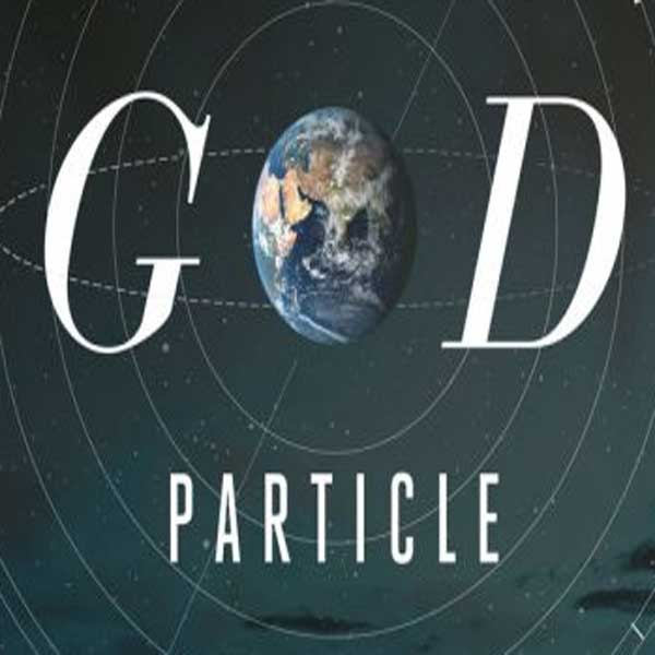 God Particle, Film God Particle, God Particle Synopsis, God Particle Trailer, God Particle Review, Download Poster Film God Particle 2017