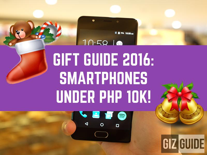 GIZGUIDE Gift Guide 2016: Smartphones Under PHP 10K!